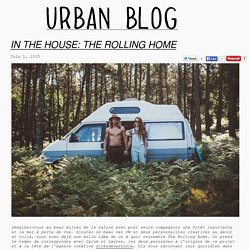 IN THE HOUSE: THE ROLLING HOME