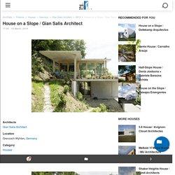 House on a Slope / Gian Salis Architect
