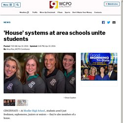 'House' systems at area schools unite students