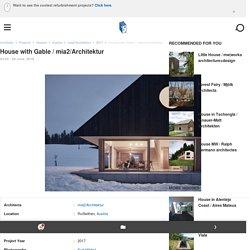 House with Gable / mia2/Architektur