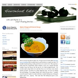 Houseboat Eats: Spicy Gingered Carrot Soup