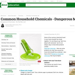 Common Household Chemicals - Dangerous Mixtures