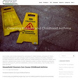 Household Cleaners Can Cause Childhood Asthma