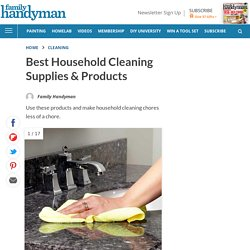 Best Household Cleaning Supplies & Products