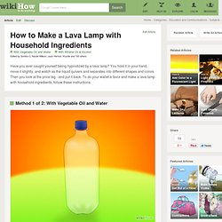 How to Make a Lava Lamp with Household Ingredients