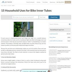 15 Household Uses for Bike Inner Tubes
