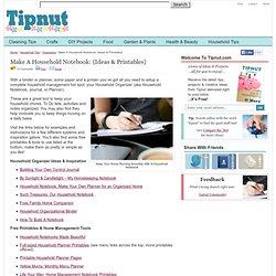 Make A Household Notebook: {Ideas & Printables