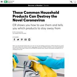 Household Products That Destroy Novel Coronavirus