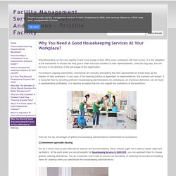 Why You Need A Good Housekeeping Services At Your Workplace? - Facility Management Services