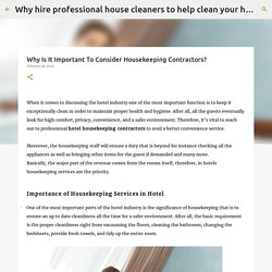 Why Is It Important To Consider Housekeeping Contractors?