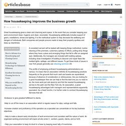 How housekeeping improves the business growth