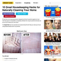 Ten great housekeeping hacks for naturally cleaning your home