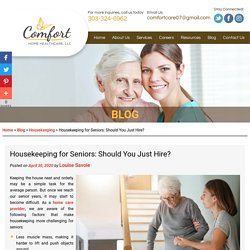 Housekeeping for Seniors: Should You Just Hire?