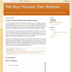We Buy Houses San Antonio: Guide to Choose the Best Real Estate Investor