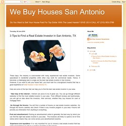3 Tips to Find a Real Estate Investor in San Antonio, TX