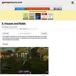 8. Houses and fields - ArcheAge