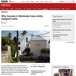 Why houses in Bermuda have white stepped roofs