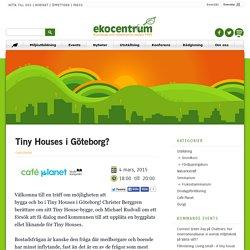 Tiny Houses i Göteborg?