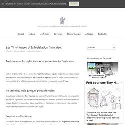Les Tiny houses et la législation française. - Tiny House
