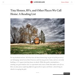 Tiny Houses, RVs, and Other Places We Call Home: A Reading List