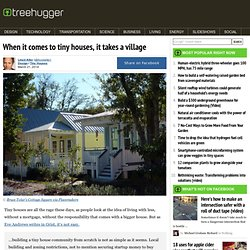 When it comes to tiny houses, it takes a village