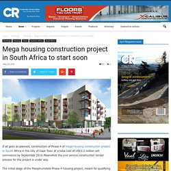 Mega housing construction project in South Africa to start soon