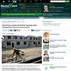 China faces social unrest from housing woes - Emerging Markets Report