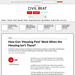 How Can 'Housing First' Work When the Housing Isn't There?