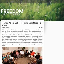 Things About Sober Housing You Need To Know - freedomrecoveryfl
