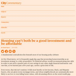 Housing can't both be a good investment and be affordable