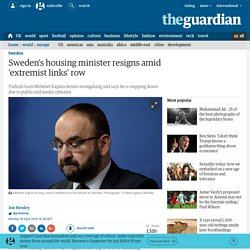 Sweden's housing minister resigns amid 'extremist links' row