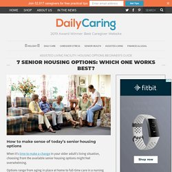 7 Senior Housing Options: Which One Works Best? – DailyCaring