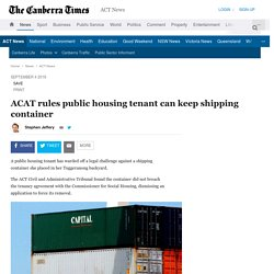 ACAT rules public housing tenant can keep shipping container