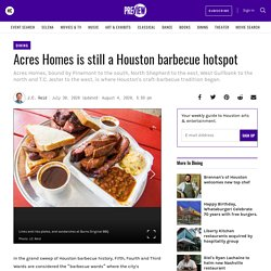 Acres Homes is still a Houston barbecue hotspot