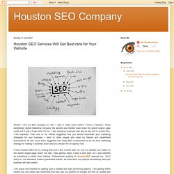 Houston SEO Services Will Get Best rank for Your Website