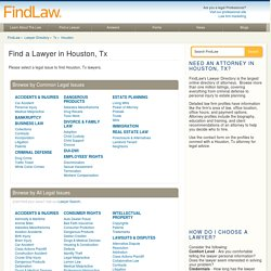 Houston Lawyers - Find Your Houston, Attorney or Law Firm