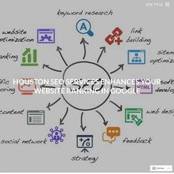 Houston SEO Services Enhances Your Website Ranking in Google