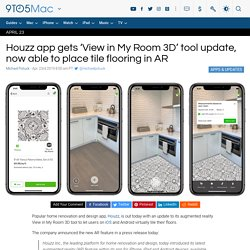 Houzz app gets 'View in My Room 3D' tool update, now able to place tile flooring in AR