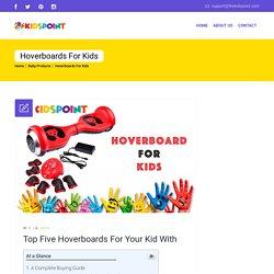 Hoverboards For Kids