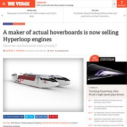 A maker of actual hoverboards is now selling Hyperloop engines