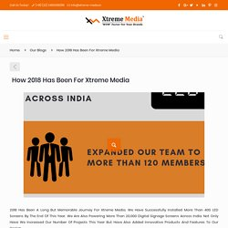 How 2018 has been for Xtreme Media – Xtreme Media