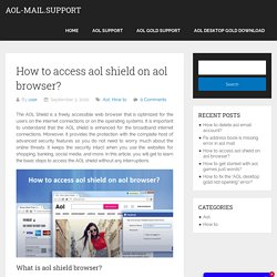 How to access aol shield on aol browser?
