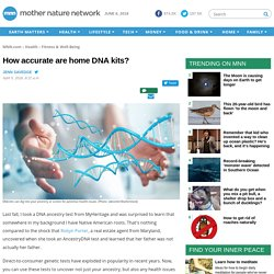 How accurate are home DNA kits?