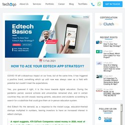 How To Ace Your Edtech App Strategy?