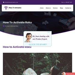How to Activate Roku - Roku Tvactivation