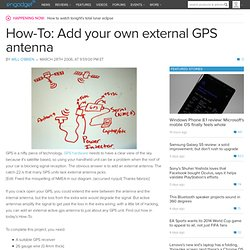How-To: Add your own external GPS antenna