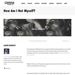 How Am I Not Myself? - OMNI Reboot