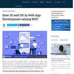 How UI and UX in web app development raising ROI?