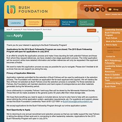 Deadlines and Requirements | Bush Foundation