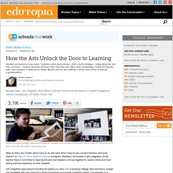 How the Arts Unlock the Door to Learning